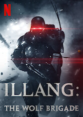 Search netflix Illang: The Wolf Brigade