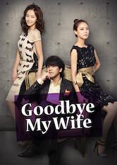 Search netflix Goodbye My Wife