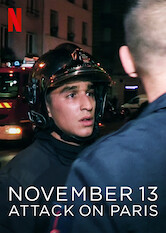Search netflix November 13: Attack on Paris