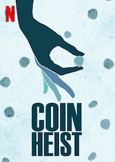 Search netflix Coin Heist