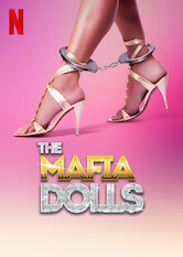 Search netflix Las munecas de la mafia