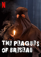 Search netflix The Plagues of Breslau