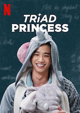 Search netflix Triad Princess