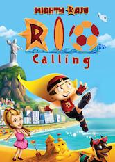 Search netflix Mighty Raju Rio Calling